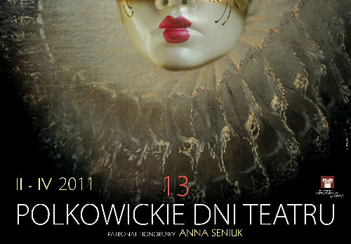 Patronat honorowy Anny Seniuk nad XIII Polkowickimi Dniami Teatru