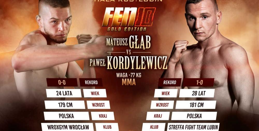 Paweł Kordylewicz zmierzy się z Mateuszem Głąbem na gali FEN 10!