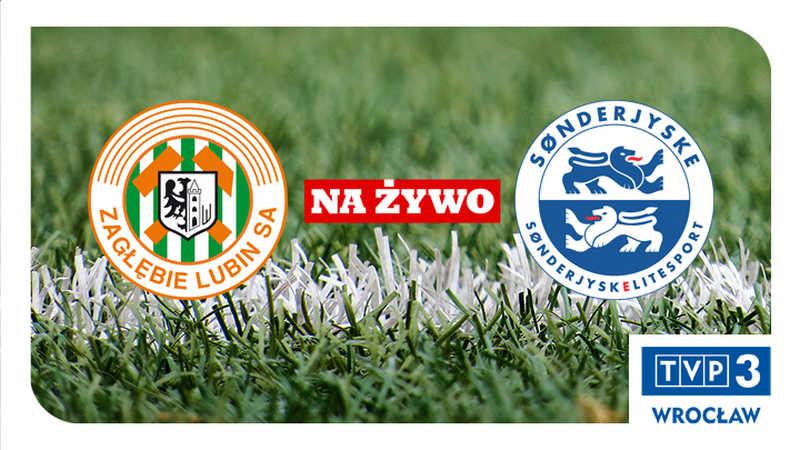 ZAG��BIE VS SØNDERJYSKE NA �YWO W TVP3 WROC�AW!
